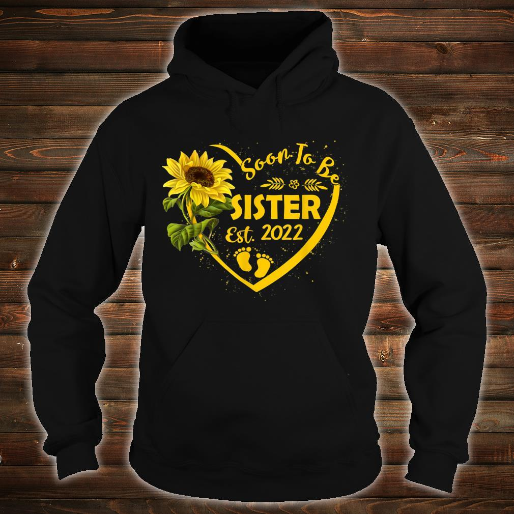 Soon To Be Sister 2022 Mother's Day For New Sister Shirt hoodie