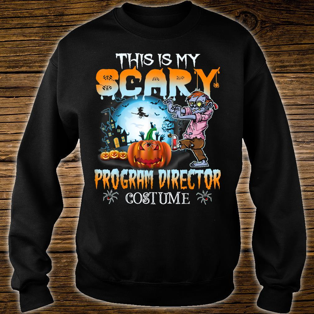 This Is My Scary Program Director Costume Halloween Shirt sweater